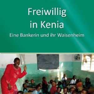 """Das Buch """"Freiwillig in Kenia"""""""